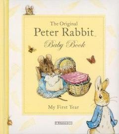 9780723268031: The original Peter Rabbit baby book - my first year