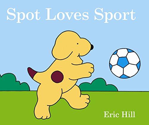 9780723268383: Spot Loves Sport.