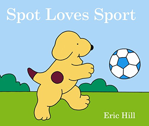 9780723268383: Spot Loves Sport
