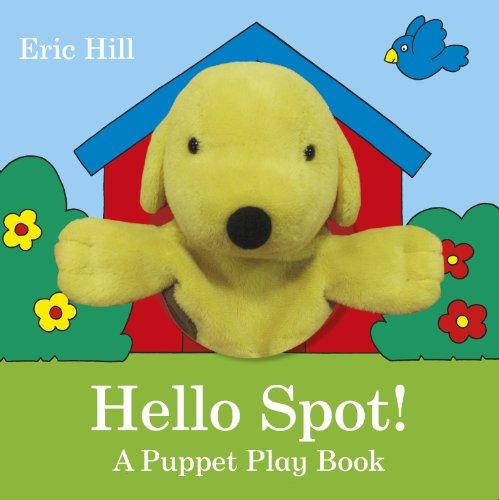 9780723268604: Hello Spot! a Puppet Play Book