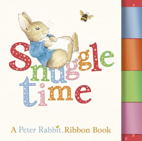 9780723268680: Snuggle Time: A Peter Rabbit Ribbon Book (PR Baby books)