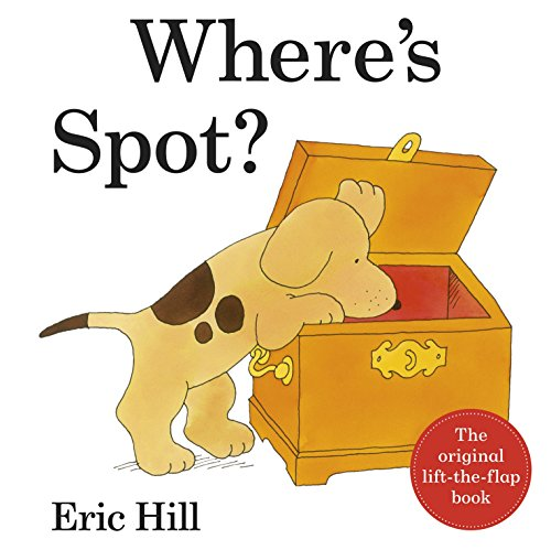 9780723268871: Where's Spot 2012 Deluxe Edition (Wheres Spot Lift the Flap)
