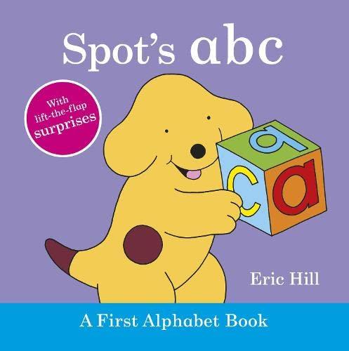 9780723268956: Spot's ABC: A First Alphabet Book