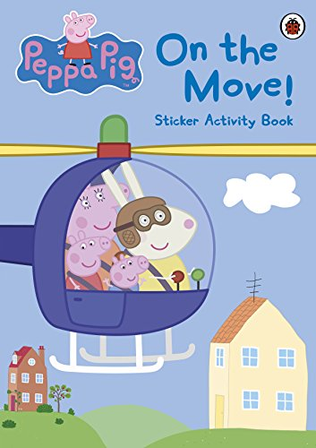 9780723269328: Peppa Pig: On the Move! Sticker Activity Book
