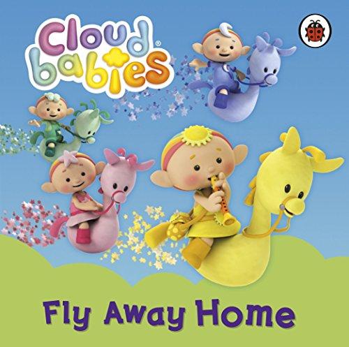9780723269359: Cloudbabies: Fly Away Home
