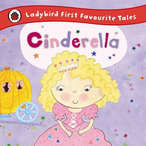 9780723270669: Ladybird First Favourite Tales Cinderella