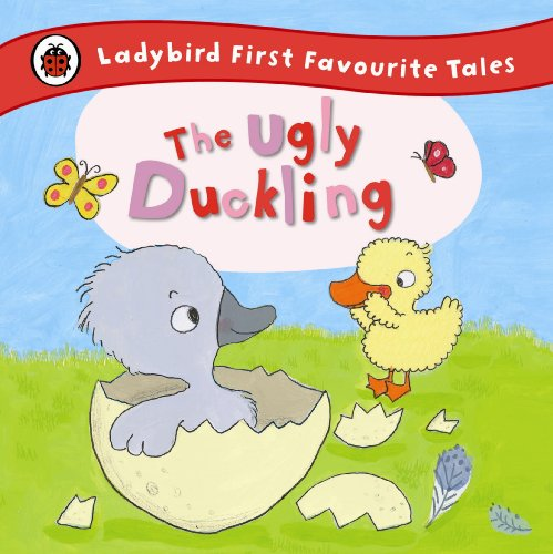 9780723270676: The Ladybird First Favourite Tales Ugly Duckling