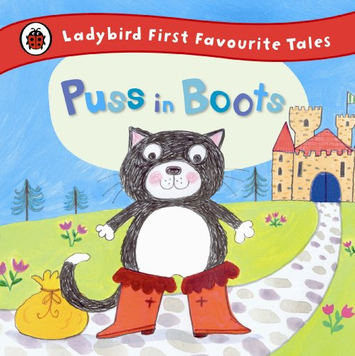 9780723270683: Puss in Boots: Ladybird First Favourite Tales