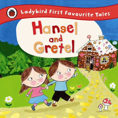 9780723270690: Hansel and Gretel: Ladybird First Favourite Tales
