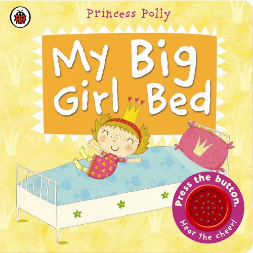 9780723270836: My Big Girl Bed a Princess Polly Book