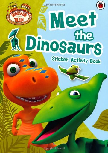 9780723271499: Dinosaur Train: Meet the Dinosaurs Sticker Activity Book