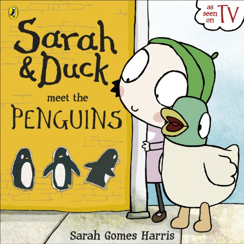9780723272564: Sarah and Duck Meet the Penguins