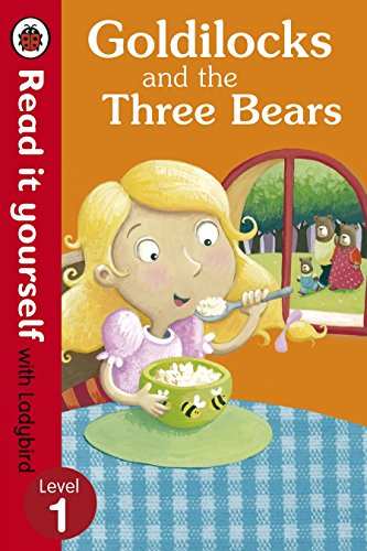 9780723272663: Goldilocks and the Three Bears - Read It Yourself With Ladybird