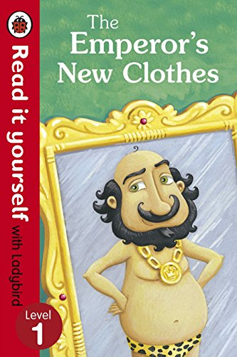 9780723272762: The Emperor's New Clothes - Read It Yourself with Ladybird: Level 1 (Read It Yourself Level 1)