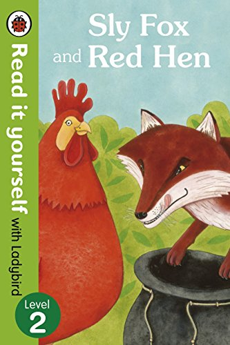 9780723272816: Sly Fox and Red Hen - Read It Yourself With Ladybird (Read It Youself)