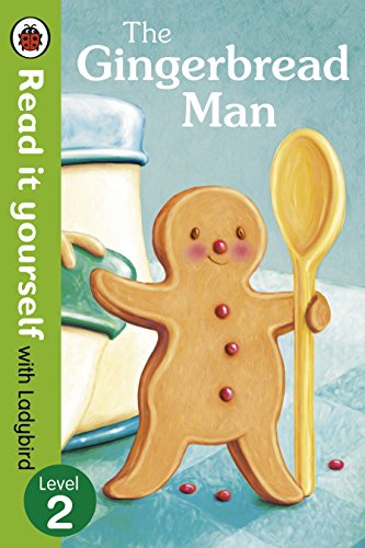 9780723272885: The Gingerbread Man - Read it yourself with Ladybird: Level 2
