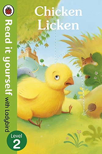 Chicken Licken - Read it yourself with: Ladybird