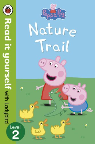 9780723273097: Peppa Pig: Nature Trail - Read it yourself with Ladybird: Level 2