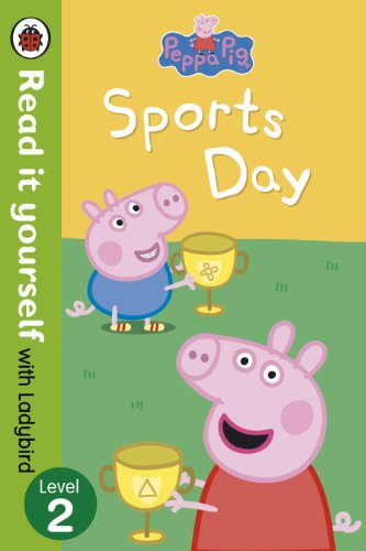 9780723273172: Peppa Pig: Sports Day - Read it yourself with Ladybird: Level 2