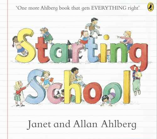 Starting School (Picture Puffins): Ahlberg, Allan and