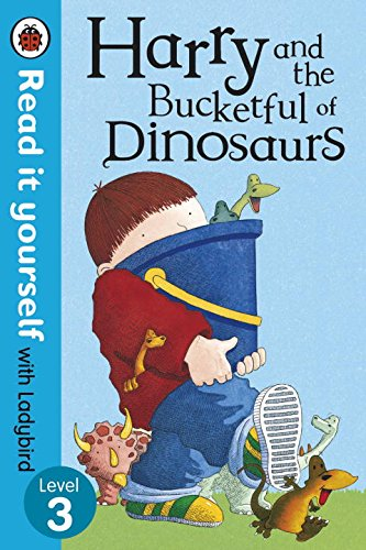 9780723273899: Harry and the Bucketful of Dinosaurs - Read it yourself with Ladybird: Level 3