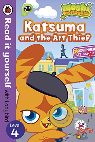 9780723273974: Moshi Monsters: Katsuma and the Art Thief - Read it yourself with Ladybird: Level 4