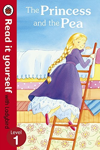 9780723275145: The Princess and the Pea - Read it yourself with Ladybird: Level 1