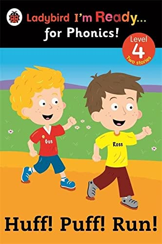 9780723275404: Huff! Puff! Run! Ladybird I'm Ready for Phonics: Level 4 (Im Ready for Phonics Level 04)