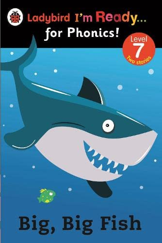 9780723275435: Big, Big Fish: Ladybird I'm Ready for Phonics Level 7 (Im Ready for Phonics Level 07)