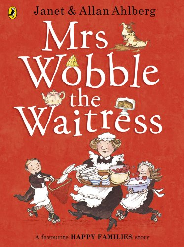 9780723275596: Mrs Wobble the Waitress (Happy Families)