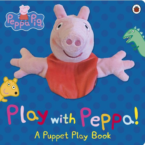 9780723276319: Peppa Pig: Play with Peppa Hand Puppet Book