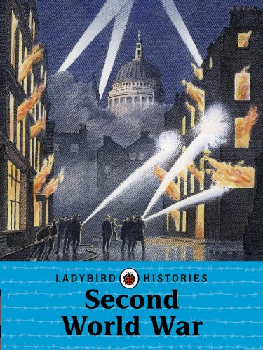 9780723277279: Ladybird Histories: Second World War