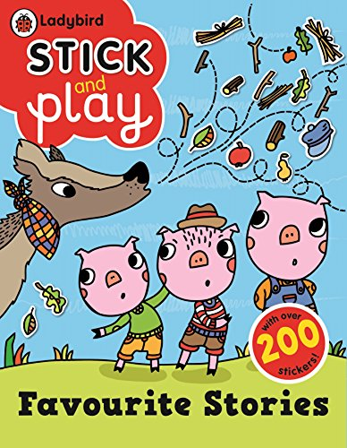 9780723277873: Favourite Stories: Ladybird Stick and Play Activity Book