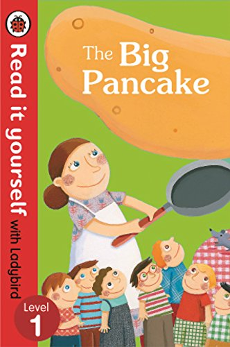 9780723280477: The Read It Yourself with Ladybird the Big Pancake Level 3 (Read It Yourself with Ladybird. Level 1)