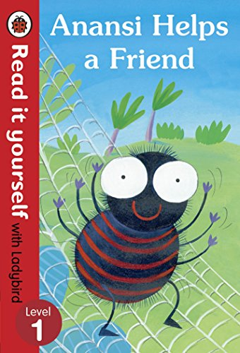9780723280484: Read It Yourself with Ladybird Anansi Helps a Friend