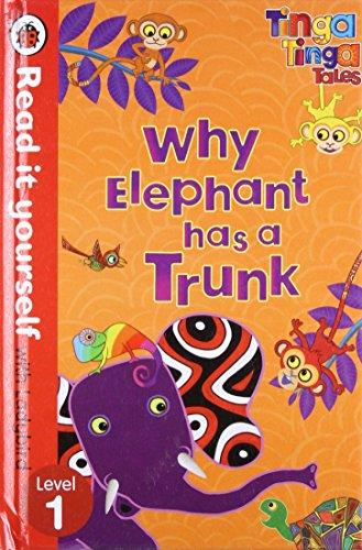 9780723280552: Tinga Tinga Tales: Why Éléphant Has a Trunk - Read It Yourself With Ladybird