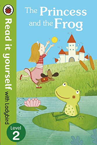9780723280606: The Read It Yourself with Ladybird Princess and the Frog Level 3