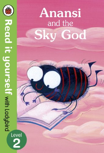 9780723280637: Read It Yourself with Ladybird Anansi and the Sky God