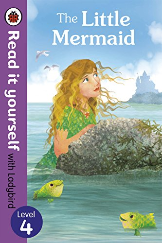 9780723280705: The Little Mermaid - Read it yourself with Ladybird: Level 4 (Read It Yourself Level 4)