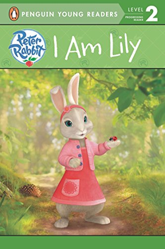 9780723280743: I Am Lily (Peter Rabbit Animation)