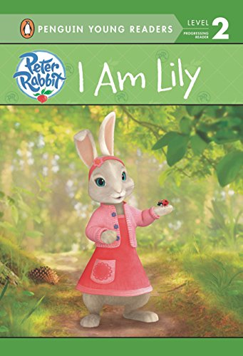 9780723280835: I Am Lily (Peter Rabbit Animation)