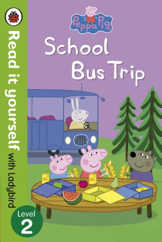 9780723280873: Peppa Pig: School Bus Trip - Read it Yourself with Ladybird