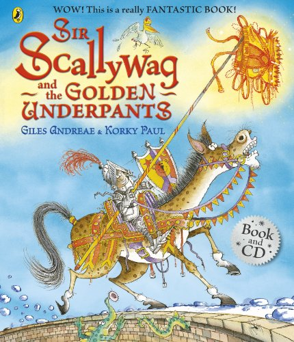9780723281481: Sir Scallywag and the Golden Underpants book and CD (Book & CD)