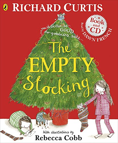 The Empty Stocking Book and CD (0723281513) by Richard Curtis; Rebecca Cobb