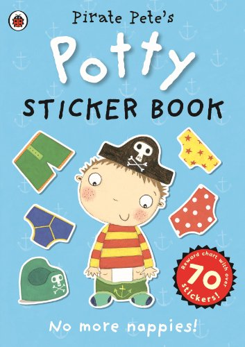 9780723281573: Pirate Pete's Potty sticker activity book (Potty Sticker Books)