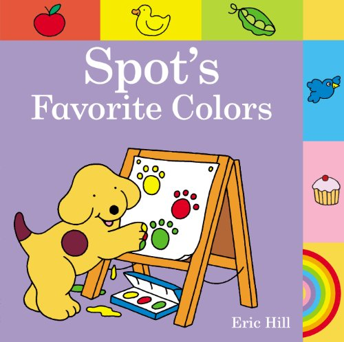 9780723281689: Spot's Favorite Colors