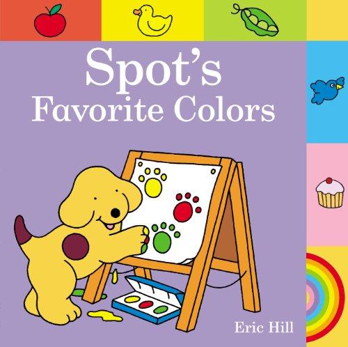 9780723281689: Spot's Favorite Colors