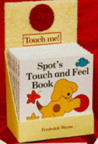 9780723282716: Spot's Touch and Feel Book