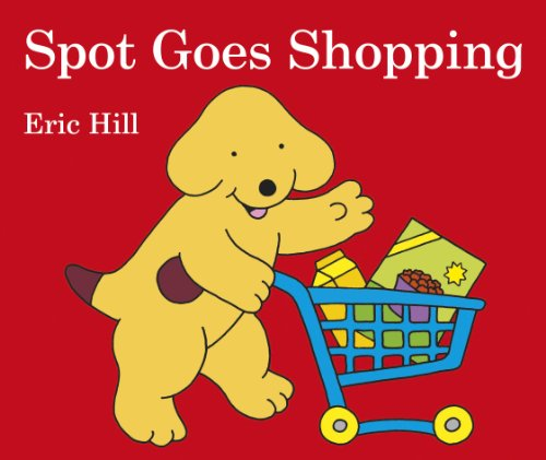 9780723286424: Spot Goes Shopping Uk Edition