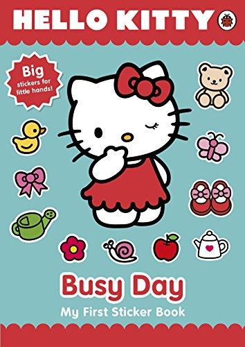 9780723287162: Hello Kitty's Busy Day: My First Sticker Book (Hello Kitty My First Sticker)